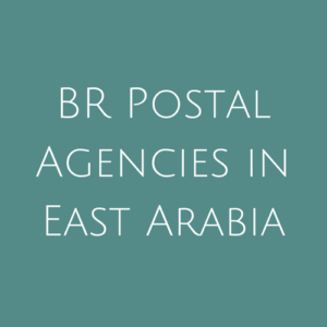 BR Postal Agencies in East Arabia fine Used Stamps