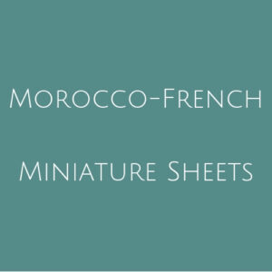 Morocco French- Miniature Sheets