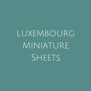 Luxembourg- Miniature Sheets
